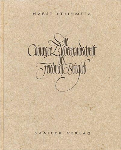 Die Coburger Liederhandschrift des J. L. Friedrich L. Briegleb.