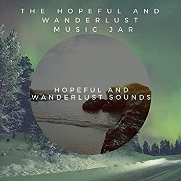 Hopeful and Wanderlust Sounds