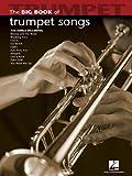 Big Book of Trumpet Songs (Big Book (Hal Leonard))