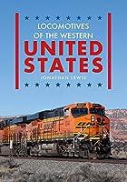 Locomotives of the Western United States (Locomotives of the ...)