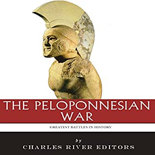 The Greatest Battles in History: The Peloponnesian War cover art