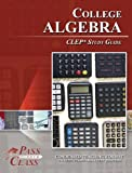 CLEP College Algebra Study Guide
