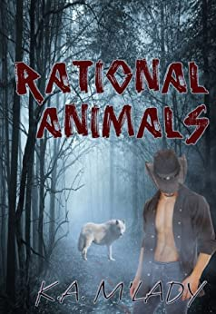 Rational Animals by [K.A. M'Lady]