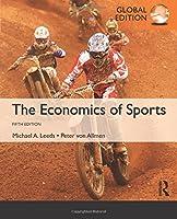 The Economics of Sports: International Student Edition