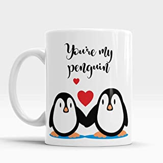 OttoRiven101 - You're my Penguin, Cute Valentine Mug, Wedding mug, Gift for him, Gift for her, Gift for husband, for wife, Boyfriend Gifts for Valentines, 11oz Ceramic Coffee Mug/Tea Cup, High Gloss