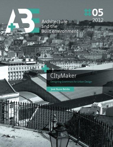 CItyMaker: Designing Grammars for Urban Design