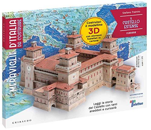 Meraviglie d'Italia da costruire - Il Castello Estense