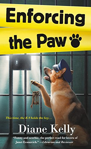 Enforcing the Paw: A Paw Enforcement Novel
