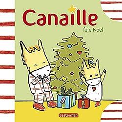 Livres Noël Canaille fête Noël