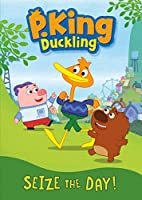 P King Duckling: Seize the Day / [DVD]