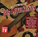 Classic Country: 80s Love Songs by Various