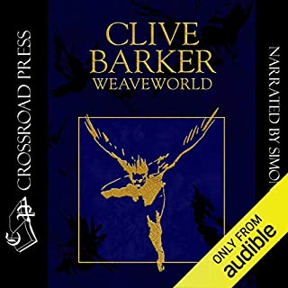 Weaveworld                   By:                                                                                                                                 Clive Barker                               Narrated by:                                                                                                                                 Simon Vance                      Length: 21 hrs and 12 mins     252 ratings     Overall 4.3