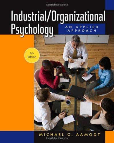 Industrial/Organizational Psychology: An Applied...