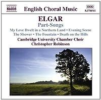 Elgar: Part-Songs (2008-03-25)