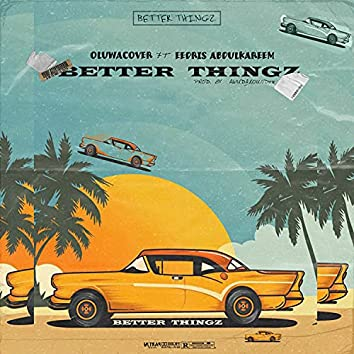 Better Things (Special Version)