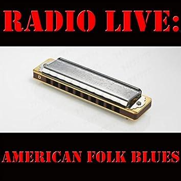 Radio Live: American Folk Blues (Live)