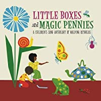 Little Boxes & Magic Pennies: An Anthology Of Children's Songs (1960-1 [Analog]