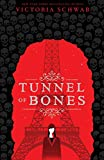 Tunnel of Bones: City of Ghosts 2 - Victoria Schwab