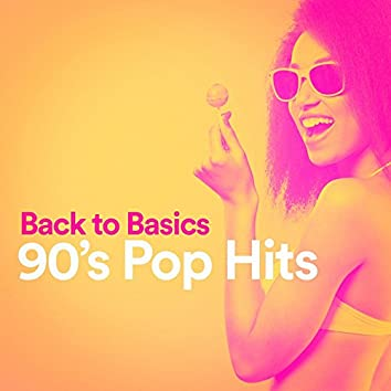 Back to Basics 90's Pop Hits