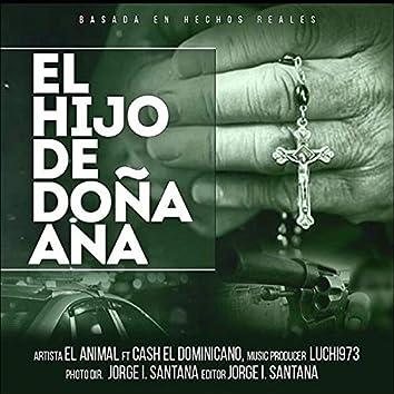 El Hijo de Dona Ana (feat. Cash el Dominicano)