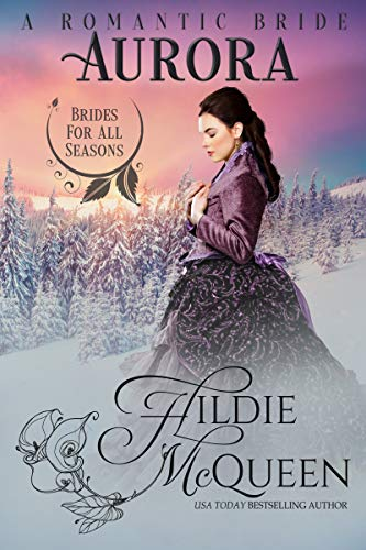 Aurora, A Romantic Bride (Brides for All Seasons Book 2)