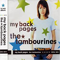 My Back Pages by Tambourines (2002-04-17)
