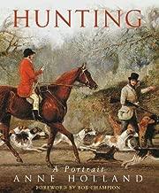 Hunting: A Portrait