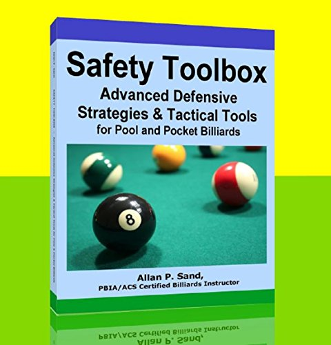 SAFETY TOOLBOX - Advanced Defensive Strategies and Tactical Tools for Pool & Pocket Billiards (English Edition)