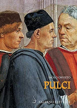 Pulci: Luigi e una famiglia di poeti
