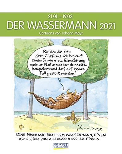 Wassermann 2021: Sternzeichenkalender-Cartoonkalender als Wandkalender im Format 19 x 24 cm.
