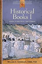 Historical Books I: Joshua, Judges, Ruth, 1 and 2 Samuel (Liguori Catholic Bible Study)