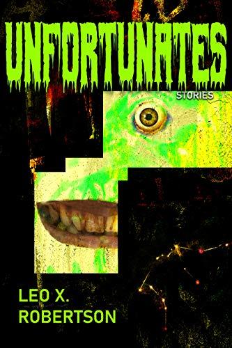 Unfortunates by [Leo X. Robertson]
