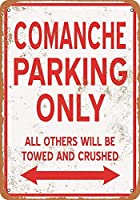 Comanche Parking Only 注意看板メタル安全標識注意マー表示パネル金属板のブリキ看板情報サイントイレ公共場所駐車