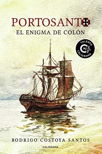 Portosanto: El enigma de Colón