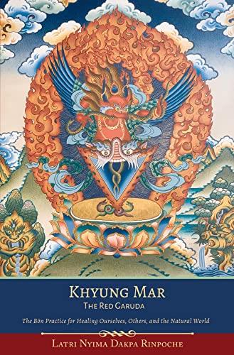 Khyung Mar: The Red Garuda (English Edition)