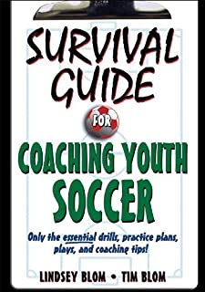 Survival Guide for Coaching Youth Soccer