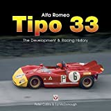 Alfa Romeo Tipo 33: The development and racing history (English Edition)