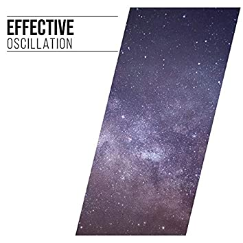 Effective Oscillation, Vol. 4