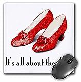 3dRose LLC 8x 8x 0.25Inches Mouse Pad, su All About los zapatos zapatillas de rubí mago de Oz (MP 108339_ 1)