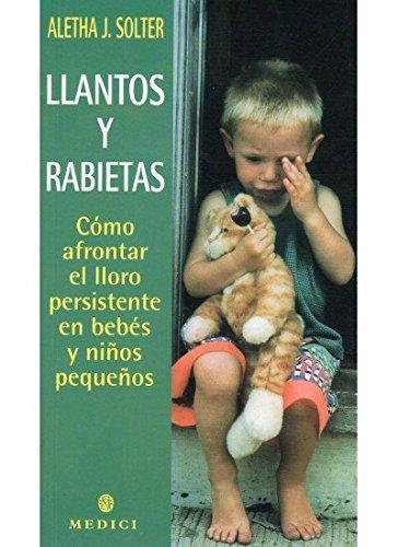 LLANTOS Y RABIETAS (MADRE Y BEBÉ)