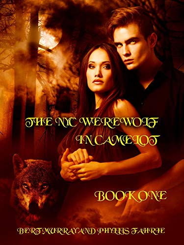 The NYC Werewolf In Camelot by Bert Murray ebook deal