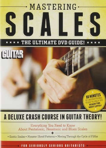 Guitar World -- Mastering Scales: The Ultimate DVD Guide -- 3 Hours of Instructional Video to Help You Reach the Next Level (DVD)