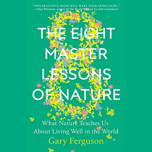 The Eight Master Lessons of Nature audiobook cover art