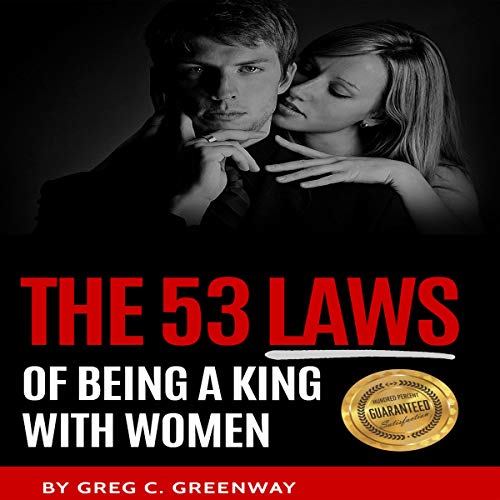 Couverture de The 53 Laws of Being a King with Women