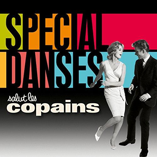 Salut Les Copains-Spécial Danses