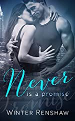 Never Is a Promise (Never Series Book 2) (Never Say Never)