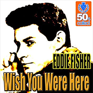 Wish You Were Here (Remastered) - Single
