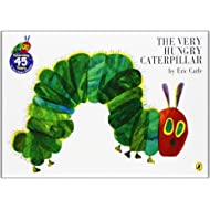 By Eric Carle The Very Hungry Caterpillar