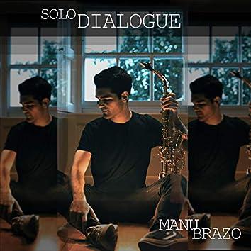 Solo Dialogue