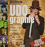 UDOgraphie: Die ultimative Lindenberg-Diskographie